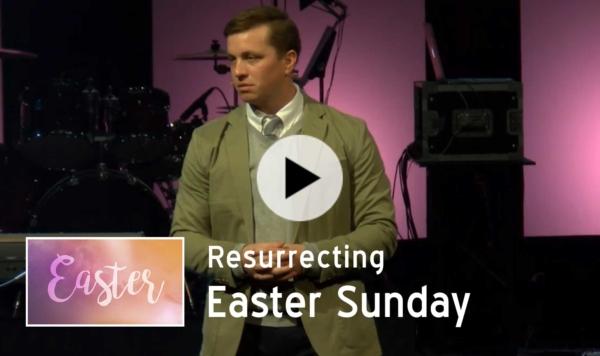 Resurrecting - Easter Sunday